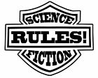 Science Fiction RULES sticker VINYL DECAL Sci-Fi Futurism Literature Speculative