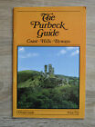 The Purbeck Guide Coast Hills Byways Circa 1970's