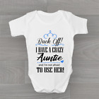 Back Off I Have A Crazy Auntie, Funny Boys Baby Grow Bodysuit Vest, Arrival Gift