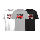BEST DAD EVER Father's Day gift unisex T-shirt Tops Tees