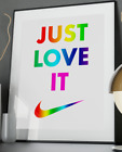 Just Love It Inspirational Quote Poster Art Print A3 A4 A5 A6 Pride LGBT Nike