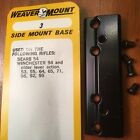 WEAVER MOUNT BASES - 20 PART #'S TO CHOOSE FROM                             Rifle - 73949