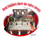T-SHIRT Real Engines have no valve covers