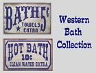 Western Bath Collection You Pick Rustic Canvas or Wood Home Decor Signs