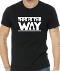 This is the Way - The Mandalorian t-shirt - Baby Yoda - Star Wars - Sci Fi Fans $13.99 USD on eBay