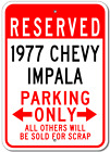 1977 77 CHEVY IMPALA Parking Sign