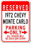 1972 72 CHEVY MONTE CARLO Parking Sign