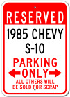 1985 85 CHEVY S-10 Parking Sign