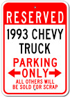 1993 93 CHEVY TRUCK Parking Sign