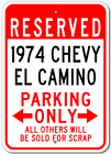 1974 74 CHEVY EL CAMINO Parking Sign