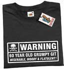 WARNING 60 YEAR OLD GRUMPY GIT Mens Funny T shirt 60th Fathers Day Birthday Gift