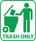 Trash Only Vinyl Decal Sticker Recycle Renew And Reuse Pick Size & Color