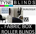 The FABRIC BOX - BURLESQUE made to measure ROLLER BLINDS - straight edge
