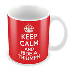 KEEP CALM and Ride a Triumph - Coffee Cup Gift Idea present motorcycle bike £6.99 GBP on eBay