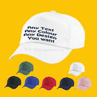 Personalised / Custom  Baseball Cap - Your Design and 7 Colours to Choose From!