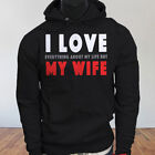 Life Humor Dont Husband I Love My Wife Funny Mens Black Hoodie