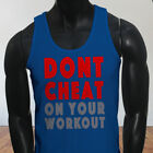 GYM Lifting Muscle Dont Cheat on Your Workout Mens Blue Tank Top
