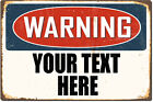 Custom Made Metal Warning Sign with Your Text. Weathered, antique look!