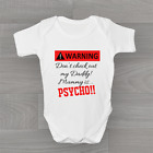 Warning Don't Check Daddy Mummy Is PSYCHO!! Funny Baby Grow Body Suit Vest