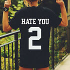 High Quality Hate You 2 T Shirt Hipster Love Dope Swag Tumblr Fashion Gift Tops