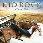 Kid Rock - Born Free [CD New] Unopened Brand New and factory sealed