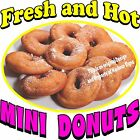 Mini Donuts DECAL (CHOOSE YOUR SIZE) Fresh and Hot Food Sign Restaurant Vinyl