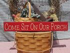 Primitive Come Sit On Our Porch handcrafted country sign