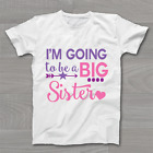 I'm going to be a Big Sister - Childrens Kids T Shirt Announcement Idea T-Shirt