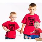 BROS FOR LIFE T-SHIRT FOR BABY TODDLER CHILD KID / SIBLING PRESENT GIFT BROTHERS