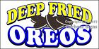 (CHOOSE YOUR SIZE) Deep Fried Oreos DECAL Concession Food Truck Vinyl Sticker