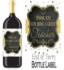Thanks for being a Great Teacher Label Wine or Spirit (6 designs)