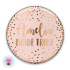 Personalised BRIDE TRIBE Pink & Rose Gold Foil Hen Party Night Do 58mm PIN BADGE