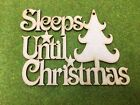 010909 MDF Laser Cut -  Sleeps until Christmas with a tree