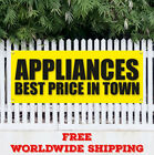 Banner Vinyl APPLIANCES BEST PRICE IN TOWN Advertising Sign Flag Сlearance Sale  photo