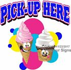 Pick Up Here Ice Cream DECAL (Choose Your Size) Food Truck Sticker Concession