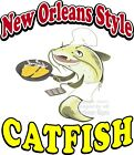 New Orleans Style Catfish DECAL (Choose Your Size)  Food Truck Sign Concession