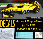 F1 Auto Collection Jordan 199 Benson & Hedges water slide DECALS 1:43 Frentzen