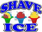 Shave Ice DECAL (CHOOSE YOUR SIZE) Food Truck Concession Vinyl Sticker