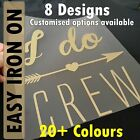 I Do Crew/Bride/Tribe - Easy Iron-On Vinyl Transfer for Hen Party/Do - 20 cols
