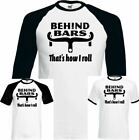 Cycling T-Shirt Behind Bars Thats How I Roll Mens Funny Bike Life MTB BMX Racer