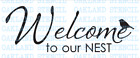 """Welcome to our Nest STENCIL 8""""x18"""" 10""""x24"""" 14""""x36"""" for Painting Signs Wood Home"""