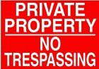PRIVATE PROPERTY NO TRESPASSING Metal NOTICE keep out land warning farm sign