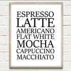 Coffee Guide Types Print Poster Unframed Home Kitchen Quote Gift Cooking