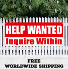 HELP WANTED Inquire Within Banner Vinyl Advertising Sign Flag Many Sizes