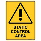 Warning Signs - STATIC CONTROL AREA