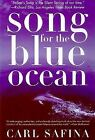 Song+for+the+Blue+Ocean+%3A+Encounters+along+the+World%27s+Coasts+and+Beneath+the+S%E2%80%A6