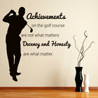 Achievements Golf Quote Wall Decal Sticker WS-43068
