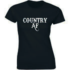 Country AF Ladies Soft T Shirt Redneck Southern Western Gift Graphic Women's Tee