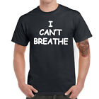 I Can't Breathe Men T-shirts Funny Graphic Tee Shirt Cotton Short Sleeve Top Tee image