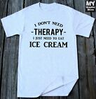 Ice Cream T-shirt Funny Ice Cream Shirt Ice Cream Lover Christmas Gift idea Tee